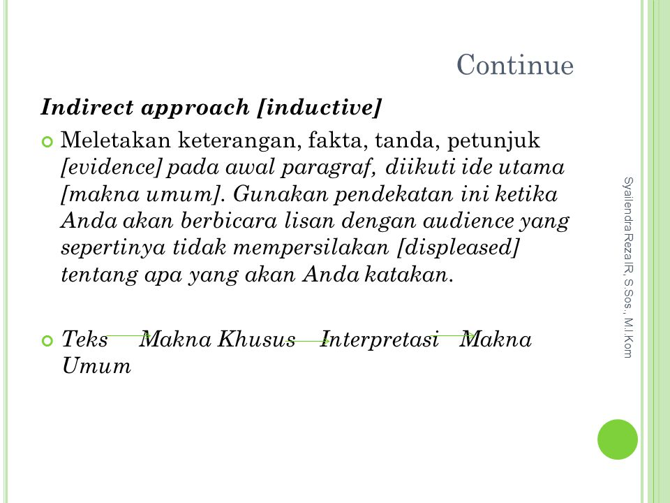 Continue Indirect approach [inductive]